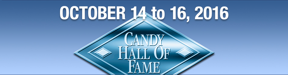 2016 Candy Hall of Fame